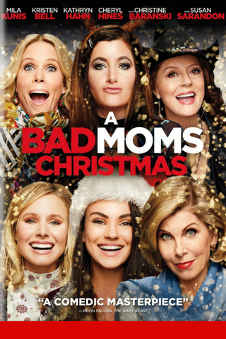 A Bad Moms Christmas (2017) (HNR) - Anthology Ottawa