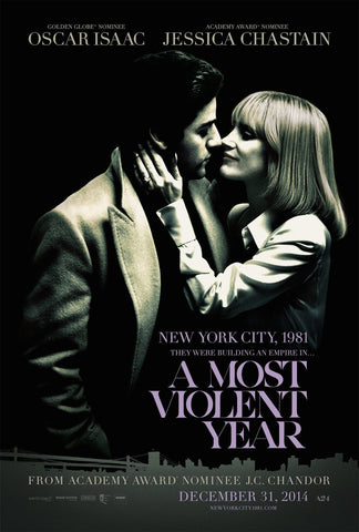A Most Violent Year (2014) (7NR) - Anthology Ottawa