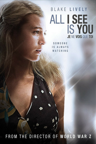 All I See is You (2016) (HNR)