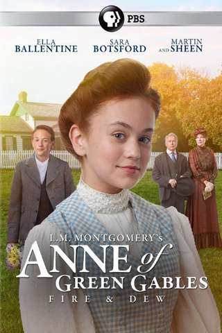 Anne of Green Gables: Fire & Dew (2017) (HNR)