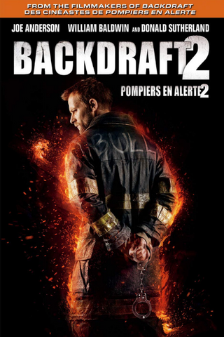 Backdraft 2 (2019) (HNR)