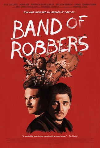 Band of Robbers (2015) (HNR) - Anthology Ottawa