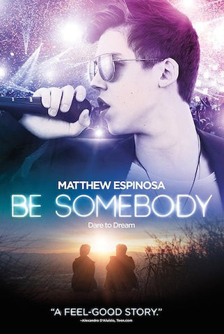Be Somebody (2016) (HNR) - Anthology Ottawa