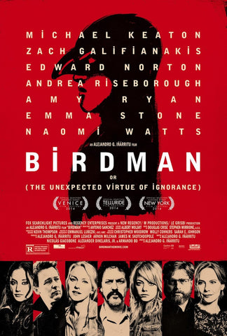 Birdman or (The Unexpected Virtue of Ignorance) (2014) (C) - Anthology Ottawa