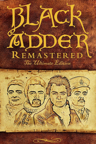 Black Adder Remastered: The Ultimate Edition (1982-1989) (TIC14X) - Anthology Ottawa