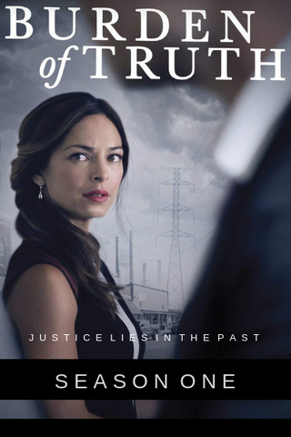 Burden of Truth: Season One (2018) (THNR14)