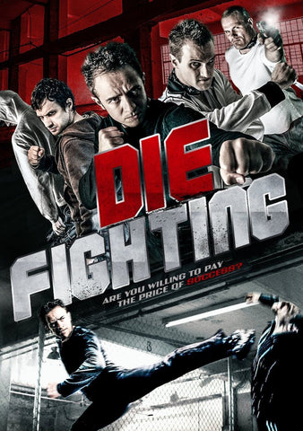 Die Fighting (2014) (HNR) - Anthology Ottawa
