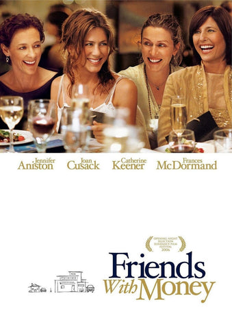 Friends With Money (2006) (C) - Anthology Ottawa