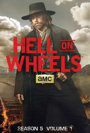 Hell on Wheels: Season 5 Volume 1 (2015) (THNR) - Anthology Ottawa