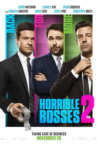 Horrible Bosses 2 (2014) (7NR) - Anthology Ottawa