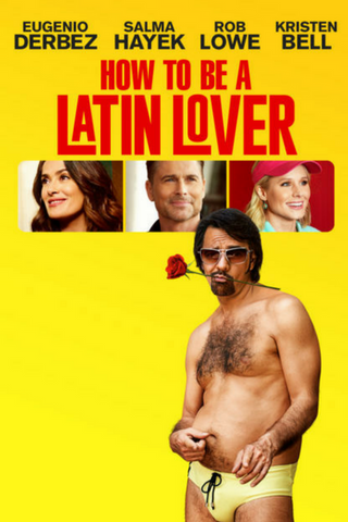 How To Be A Latin Lover (2017) (HNR) - Anthology Ottawa