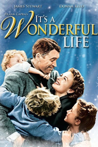 It's a Wonderful Life (1946) (C) - Anthology Ottawa
