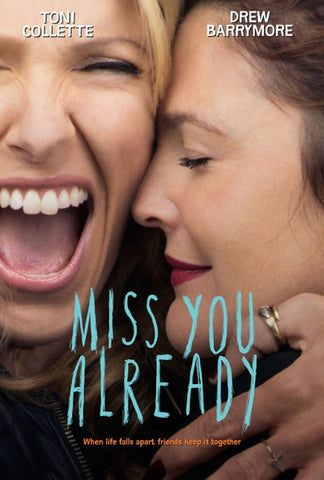Miss You Already (2015) (HNR) - Anthology Ottawa