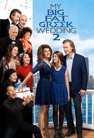 My Big Fat Greek Wedding 2 (2016) (HNR) - Anthology Ottawa