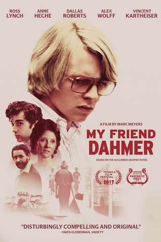 My Friend Dahmer (2017) (HNR) - Anthology Ottawa