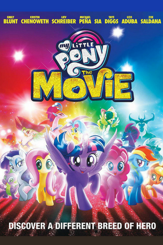 My Little Pony: The Movie (2017) (HNR) - Anthology Ottawa