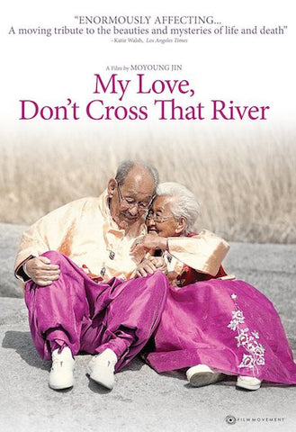 My Love Don't Cross That River (2014) (HNR) - Anthology Ottawa