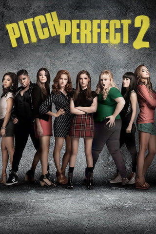 Pitch Perfect 2 (2015) (7NR) - Anthology Ottawa