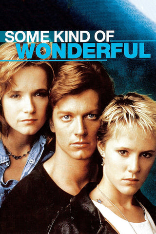 Some Kind Of Wonderful (1987) (C) - Anthology Ottawa