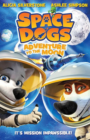 Space Dogs: Adventure to The Moon (2016) (HNR) - Anthology Ottawa