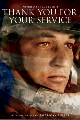 Thank You for Your Service (2017) (HNR)