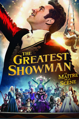 The Greatest Showman (2017) (HNR) - Anthology Ottawa