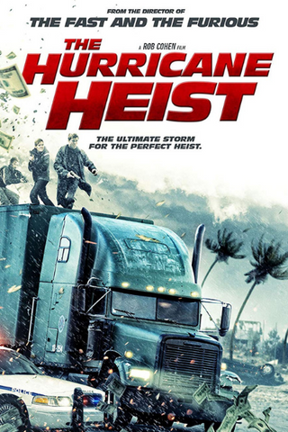 The Hurricane Heist (2018) (HNR)