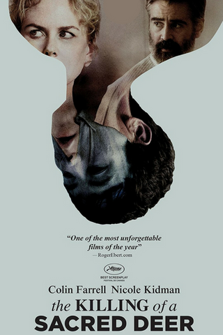 The Killing of a Sacred Deer (2017) (HNR) - Anthology Ottawa