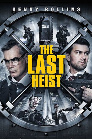 The Last Heist (2016) (HNR) - Anthology Ottawa