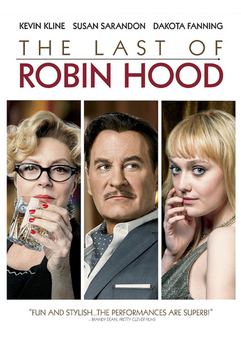 The Last of Robin Hood (2013) (7NR) - Anthology Ottawa