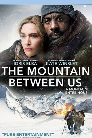 The Mountain Between Us (2017) (HNR) - Anthology Ottawa