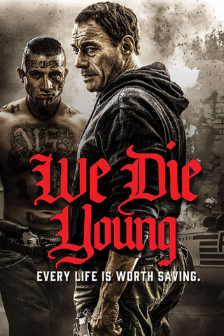 We Die Young (2019) (HNR)
