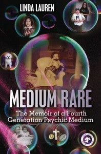 Medium Rare - The Memoir of a Fourth Generation Psychic Medium