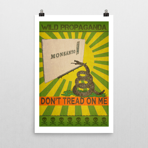 Monsanto - DON'T TREAD ON ME - Poster