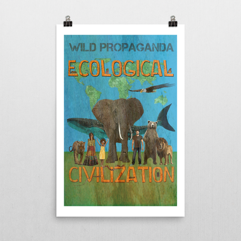 ECOLOGICAL CIVILIZATION - Poster