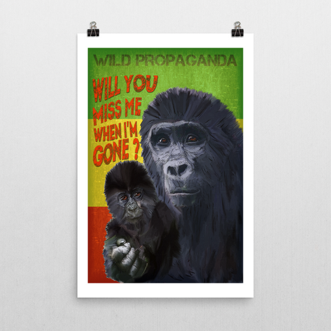 Gorilla - WILL YOU MISS ME WHEN I'M GONE? - Poster