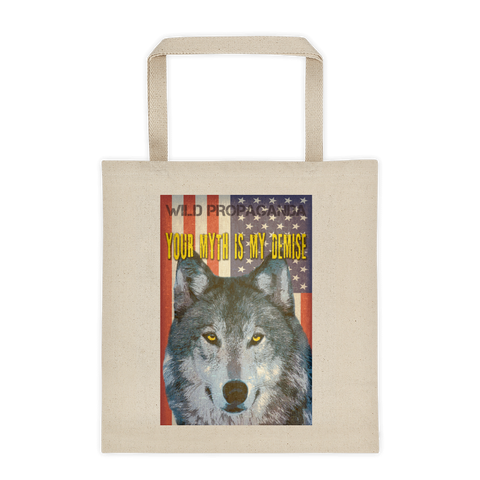 Wolf - Your myth is my demise - Canvas Tote