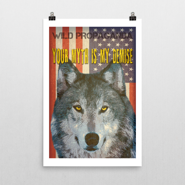 Wolf - YOUR MYTH IS MY DEMISE - Poster