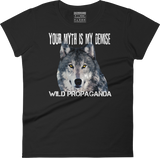 Wolf - Minimalist -Your myth is my demise - Women's crew neck T-shirt