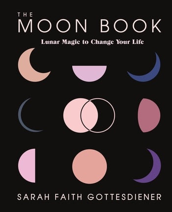 The Moon Book by Sarah Faith Gottesdiener
