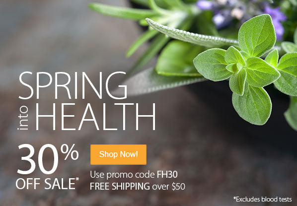 Spring into Health. Save 30% off. Plus Free Shipping over $50.