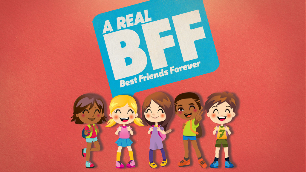 A Real BFF: 4-Week Series