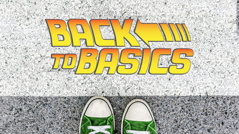 Back to Basics: 4-Week Series