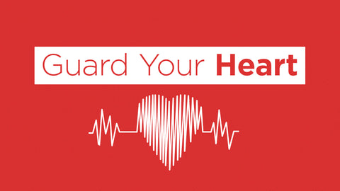Guard Your Heart: 4-Week Series