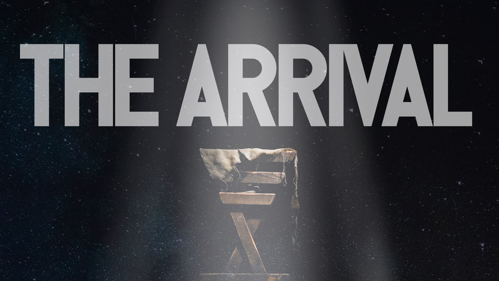 THE ARRIVAL: 4-Week Series