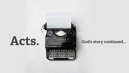 Book of Acts: 8-Week Series