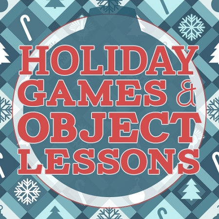 Holiday Games and Object Lessons