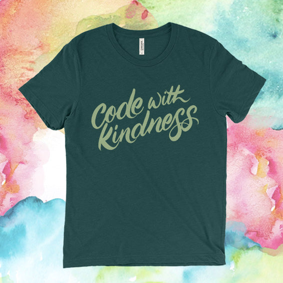 "Straight-cut ""Code With Kindness"""