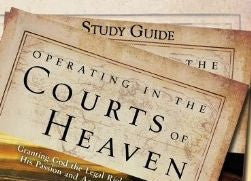 Operating in the Courts of Heaven Study Guide