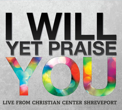 I Will Yet Praise You